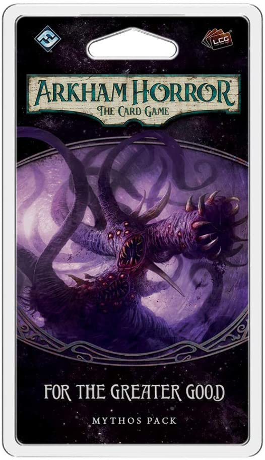 For the Greater Good Mythos Pack: Arkham Horror The Card Game