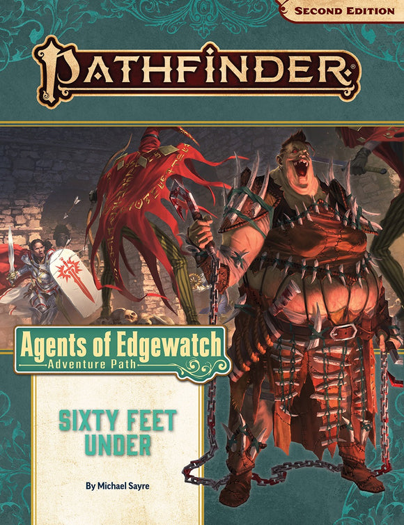 Pathfinder: Sixty Feet Under (Agents of Edgewatch 2 of 6)