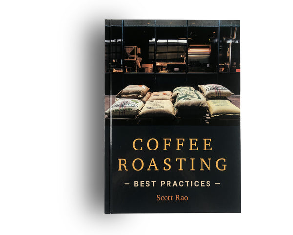 Coffee Roasting:Best Practices by Scott Rao