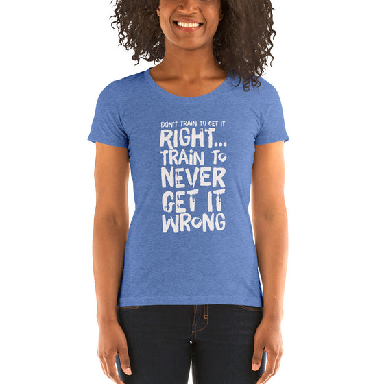 'Never Wrong' Ladies' style t-shirt