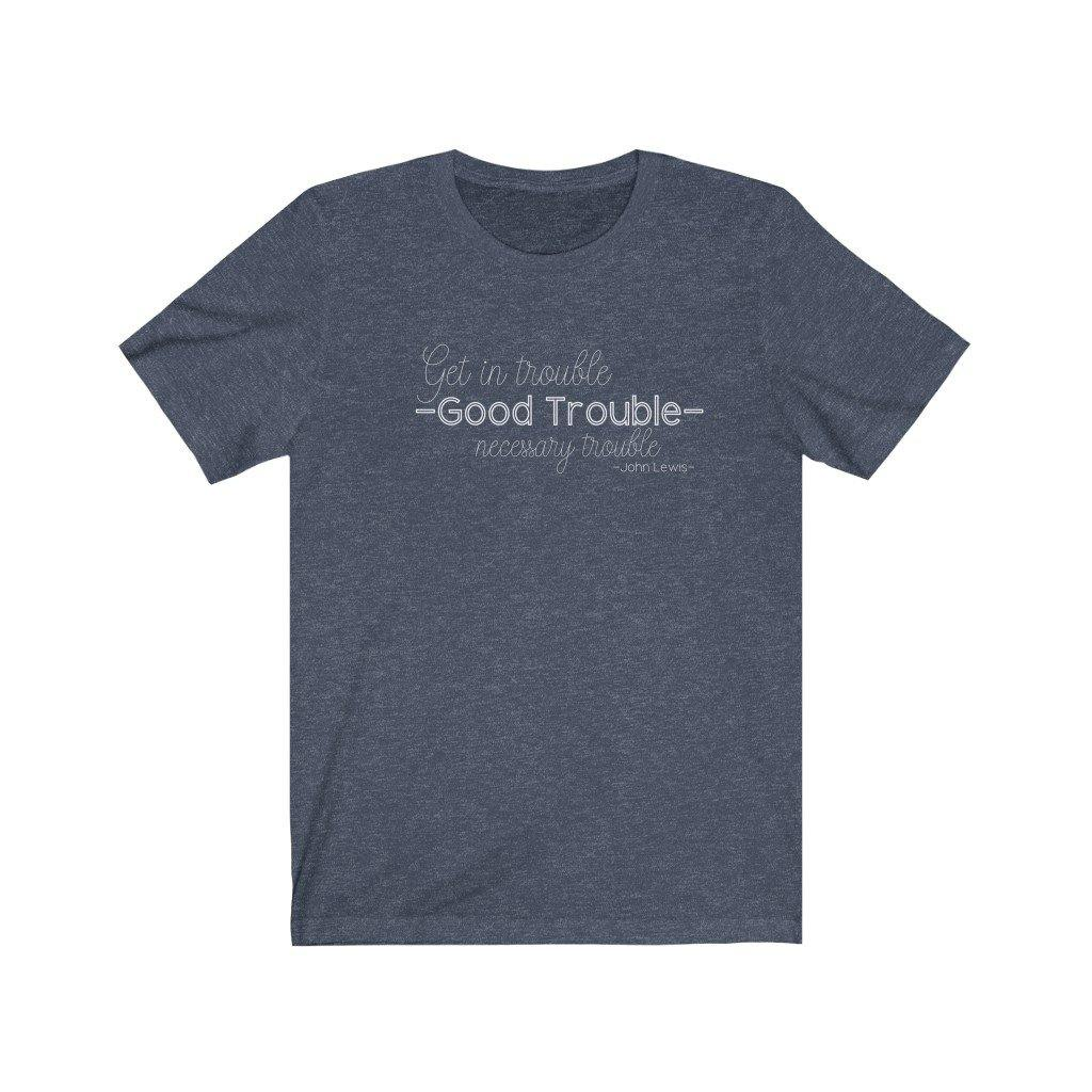 John Lewis Good Trouble Tee - My Eclectic Gem