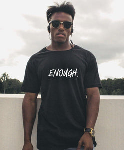 Enough Tee - My Eclectic Gem