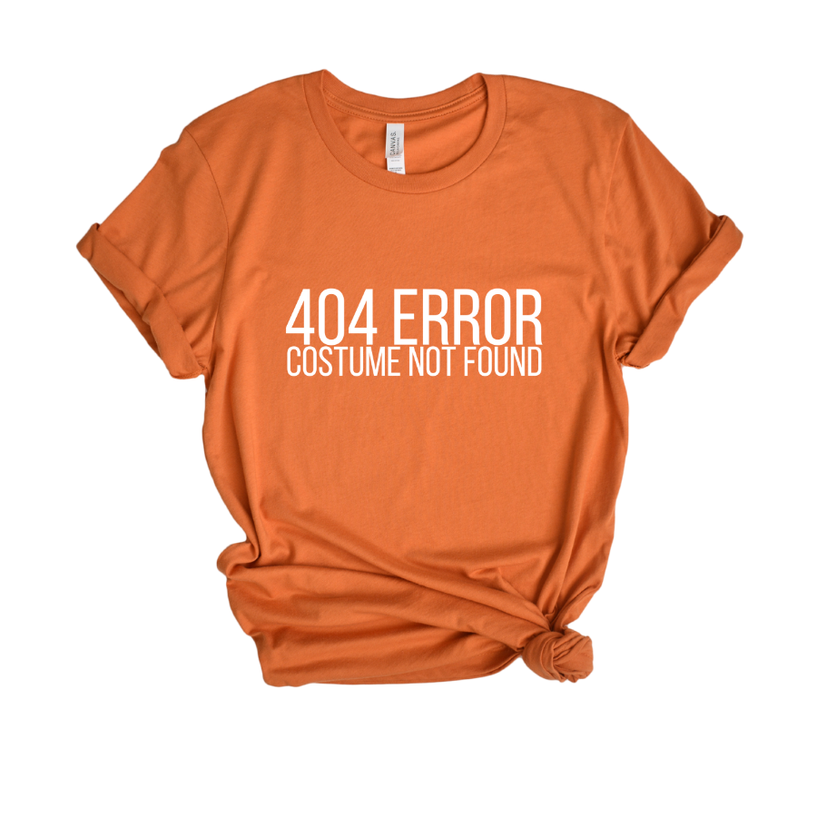 404 Error No Costume Tee - My Eclectic Gem