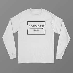 The Original Fôrwərd Ever Long Sleeve