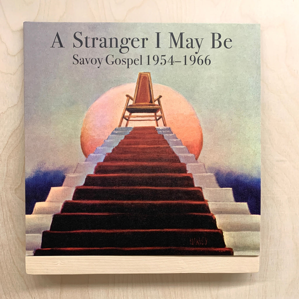 A Stranger I May Be (Savoy Gospel 1954-1966)