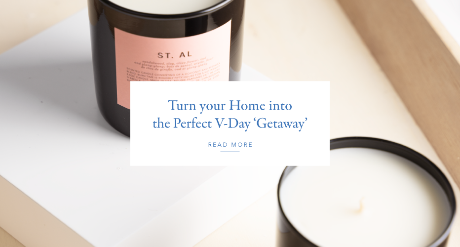 Turn your Home into the Perfect V-Day 'Getaway'