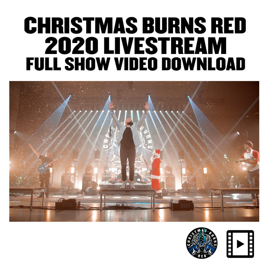 Christmas Burns Red 2020 Livestream Video Download