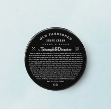 Load image into Gallery viewer, Triumph & Disaster Old Fashioned Shave Cream 100ml Jar