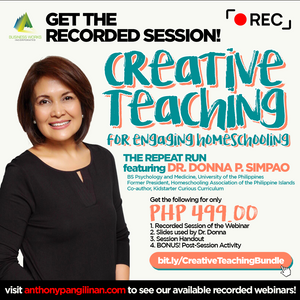 The Repeat of Creative Teaching for Engaging Homeschooling with Dr. Donna Pangilinan-Simpao: The Recorded Session