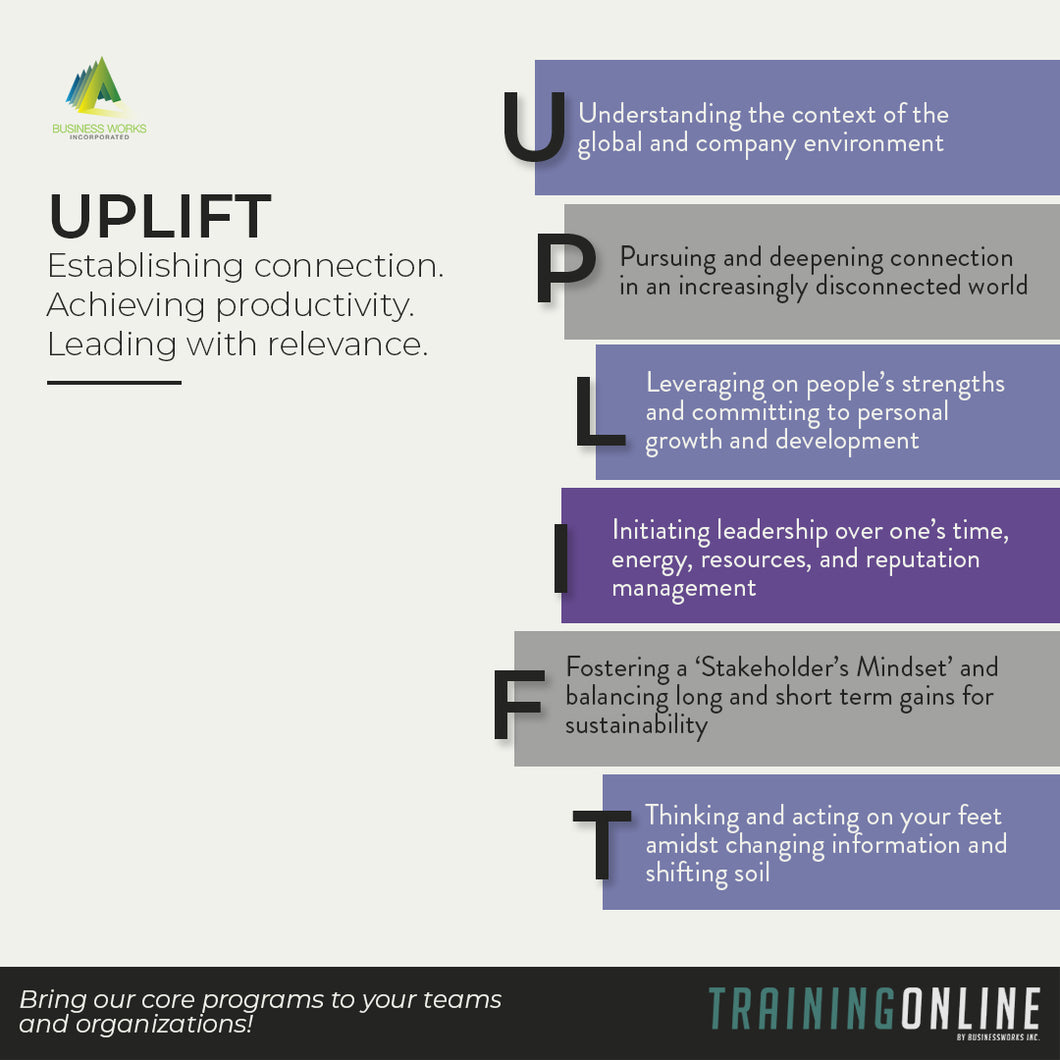 UPLIFT: Establishing connection. Achieving Productivity. Leading with Relevance.