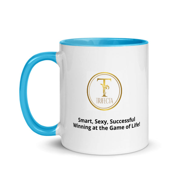 Classic Trifecta! Mug with Brilliant Color Inside; Show Your Smart, Sexy & Winning at the Game of Life!