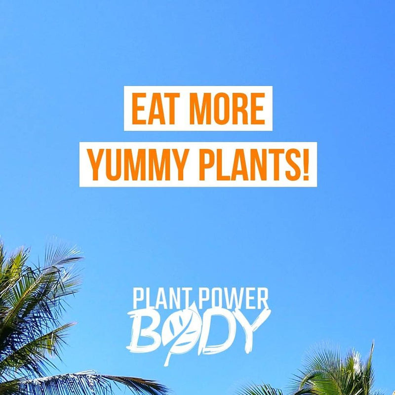 Eat More Yummy Plants!