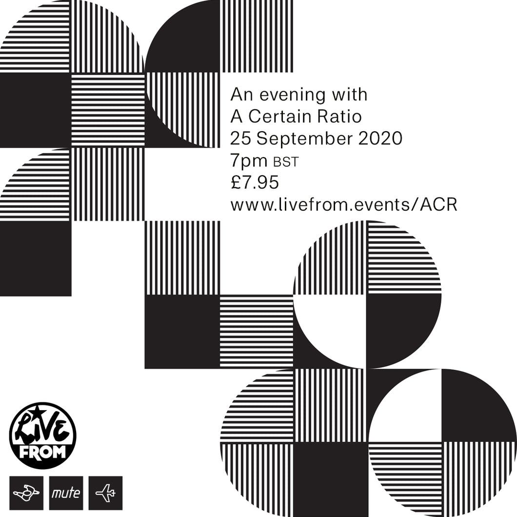 An Evening with A Certain Ratio - STREAM TICKET