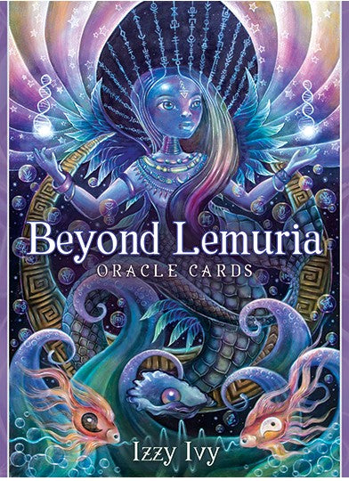 Beyond Lemuria Oracle by Izzy Ivy