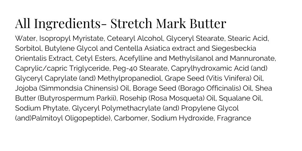 Stretch Mark Butter Ingredient List
