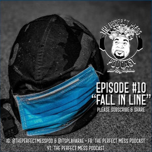Ep. 10 - Fall In Line