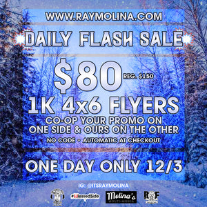 12/3 Daily Flash Sale - 4X6 Flyers!