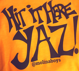 Hit It Here Yaz! - @MolinaBoys Tee