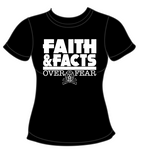 Faith & Facts Over Fear Tee