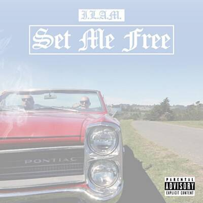 Set Me Free - I.L.A.M. (Digital Only)