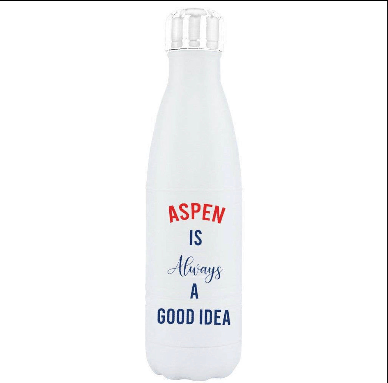 Aspen Is Always a Good Idea.