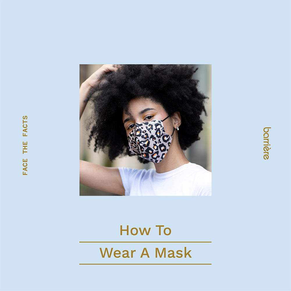 How to wear a mask instructions