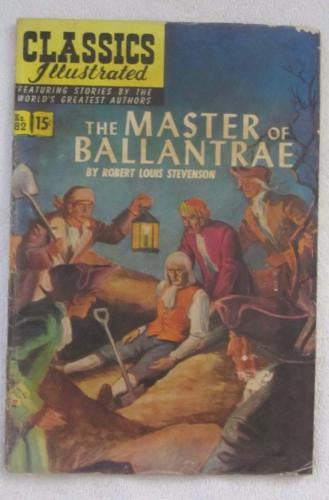Classics Illustrated #82 [O] - The Master of Ballantrae (Apr 1951) G/VG 3.0