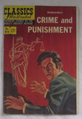 Classics Illustrated #89 [O] - Crime and Punishment(Nov 1951, Gilberton) VG- 3.5