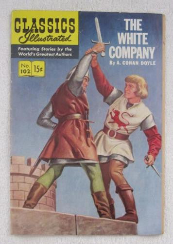 Classics Illustrated #102 [O] - The White Company (Dec 1952, Gilberton) Fine 6.0