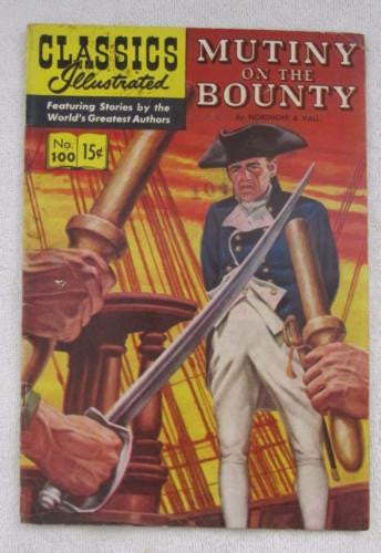 Classics Illustrated #100 [O] - Mutiny on the Bounty (Oct 1952) VG 4.0