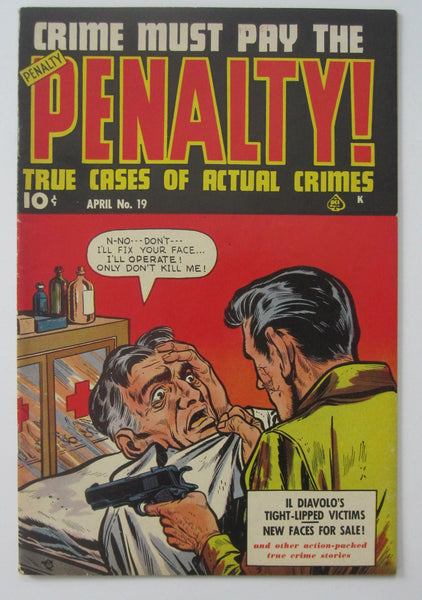 Crime Must Pay The Penalty #19 (Apr 1951, Ace) FN+ 6.5