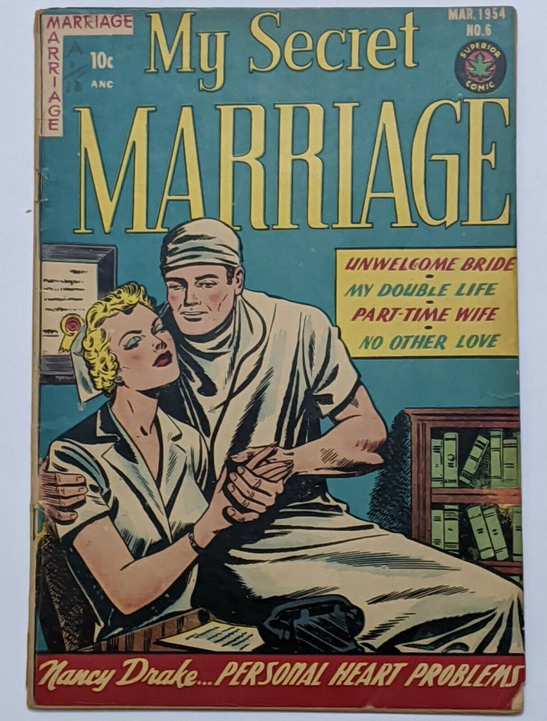My Secret Marriage #6 (Mar 1954, Superior) G/VG 3.0