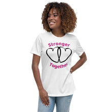 Load image into Gallery viewer, Stronger Together Womens T-Shirt