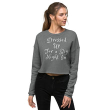 Load image into Gallery viewer, Dressed Up for a Big Night In Womens Crop Top Sweatshirt