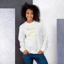 Load image into Gallery viewer, Black Lives Matter Yellow Type Womens Sweatshirt