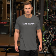 Load image into Gallery viewer, Stay Ready Mens T-Shirt