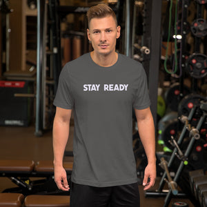 Stay Ready Mens T-Shirt