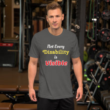 Load image into Gallery viewer, Not Every Disability is Visible Mens T-Shirt