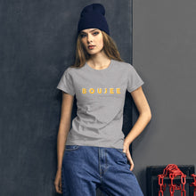 Load image into Gallery viewer, Boujee Womens T-Shirt