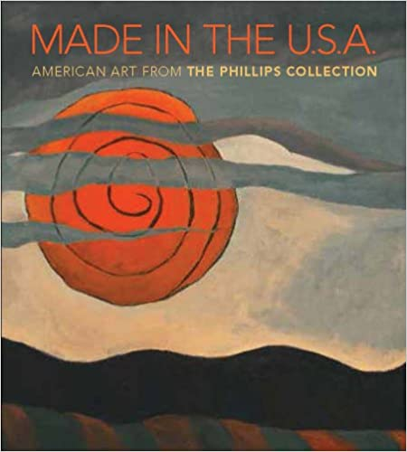 Made in the U.S.A.: American Art from The Phillips Collection