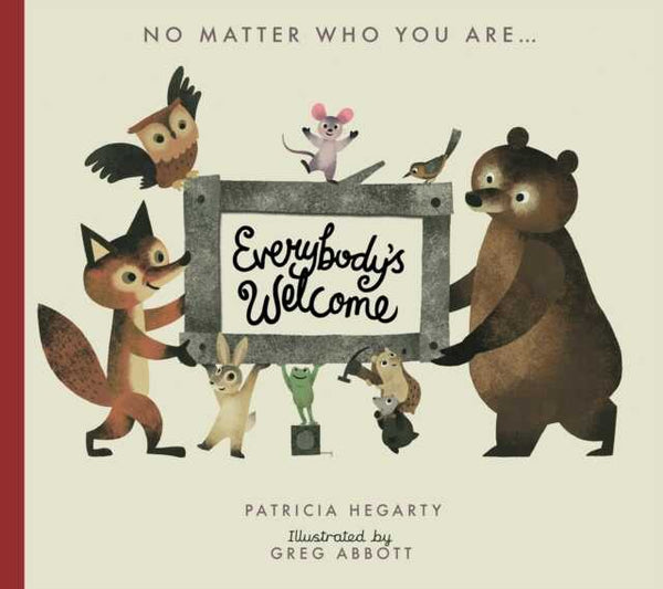 Everybodys Welcome By Patricia Hegarty & Greg Abbott