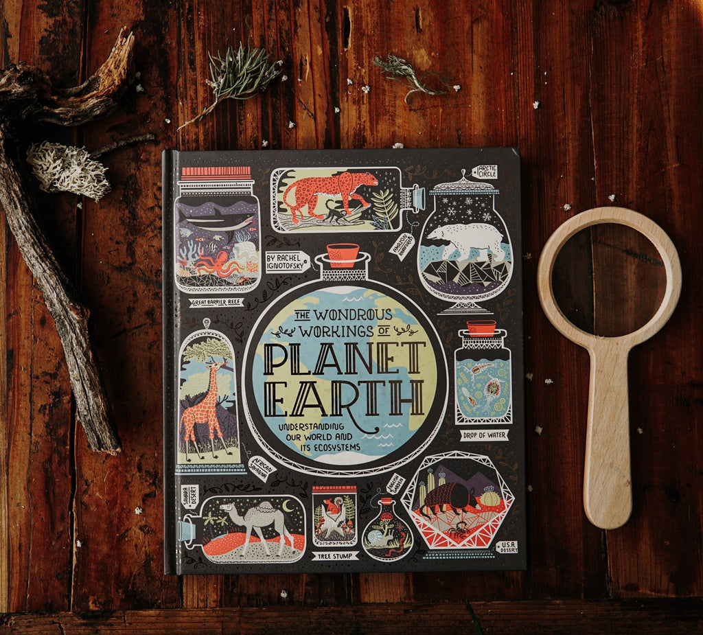 The Wondrous Workings of Planet Earth - Understanding our world and its ecosystems