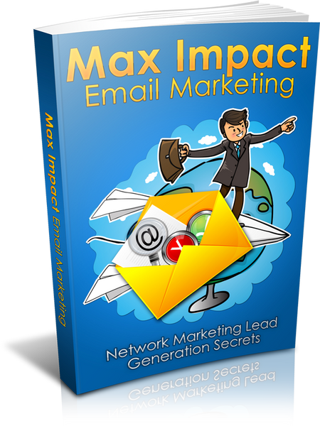 eBook - Max Impact Email Marketing (33 Pages)