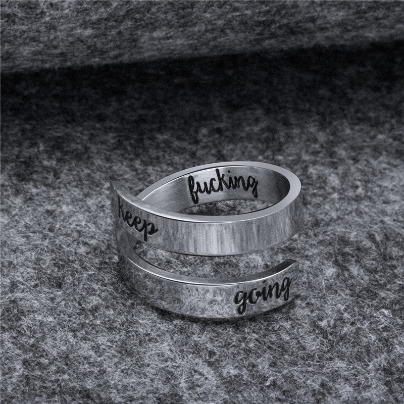 Hand Stamped Keep Fucking Going Ring  for Men Women Sister Best Freiend Inspired Twist Lovers Jewelry Statement Gift