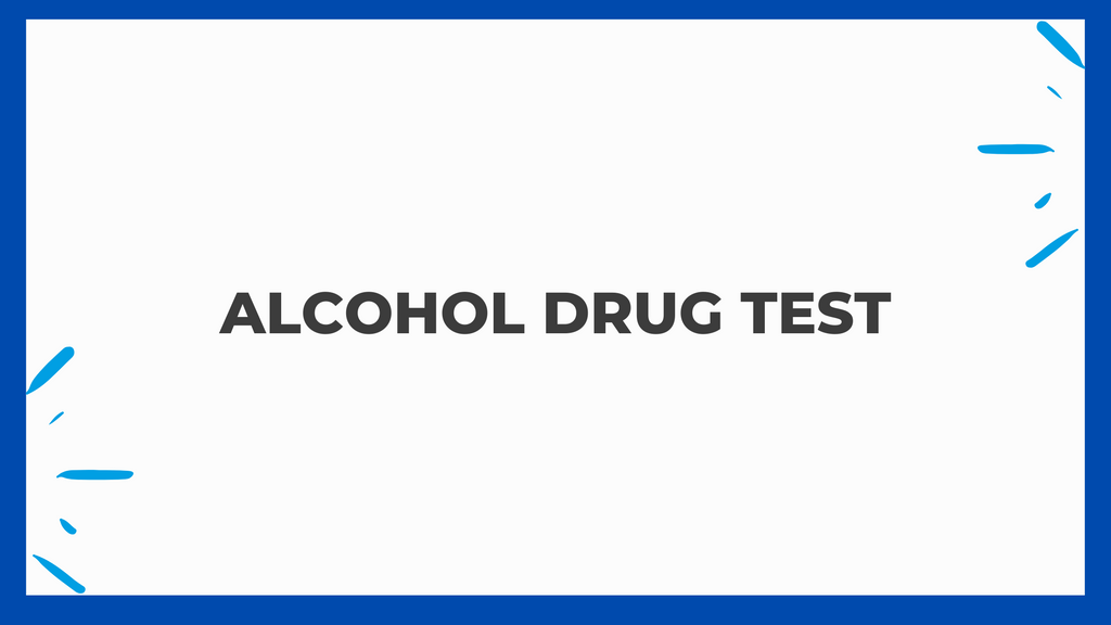 Alcohol Drug Test