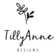 Tilly Anne Designs