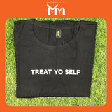 Lady T-Shirt #75059 [Treat Yo Self]