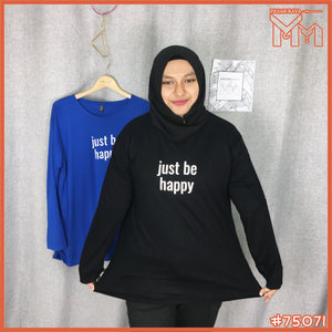 Lady Shirt #75071 XXL Size [ Just Be Happy ]