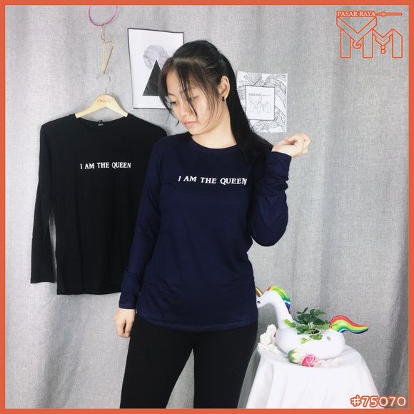 Lady Shirt #75070 M Size [ I am The Queen ]