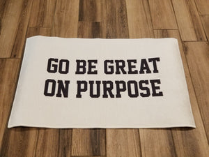 """Go Be Great On Purpose"" Area Rugs"